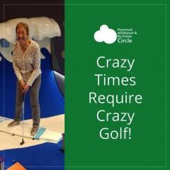 Crazy Times Require Crazy Golf!